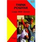 Amazing Book Reviews: Think Positive &#8211; Cope With Stress