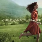 Amazing Book Reviews: Child of the Mountains