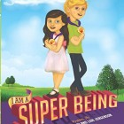 Amazing Book Review: I am a Super Being