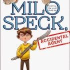 Amazing Book Reviews: Milo Speck, Accidental Agent