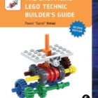 Amazing Book Reviews: The Unofficial LEGO Technic Builder's Guide, 2nd Edition